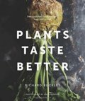 Plants Taste Better - Richard Buckley
