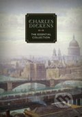 The Essential Collection - Charles Dickens