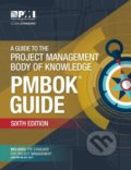 A Guide to the Project Management Body of Knowledge (PMBOK® Guide) -