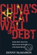 China's Great Wall of Debt - Dinny McMahon