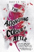 The Astonishing Colour of After - Emily X.R. Pan