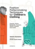 Fashion Patternmaking Techniques for Children - Antonio Donnanno