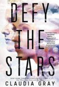 Defy the Stars - Claudia Gray
