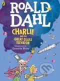 Charlie and the Great Glass Elevator - Roald Dahl, Quentin Blake (ilustrácie)