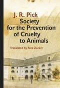 Society for the Prevention of Cruelty to Animals - Jiří Robert Pick