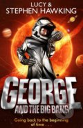 George and the Big Bang - Stephen Hawking, Lucy Hawking