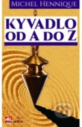 Kyvadlo od A do Z - Michel Hennique