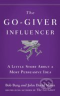 The Go-Giver Influencer - Bob Burg, John David Mann