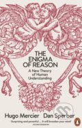 The Enigma of Reason - Dan Sperber