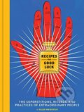 Recipes for Good Luck - Ellen Weinstein