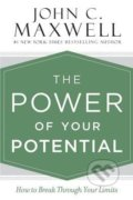 The Power of Your Potential - John C. Maxwell