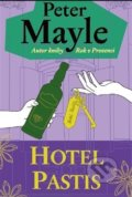 Hotel Pastis - Peter Mayle