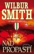 Nad propastí - Wilbur Smith, David Churchill