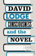 Consciousness And The Novel - David Lodge