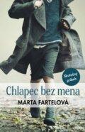 Chlapec bez mena - Marta Fartelová