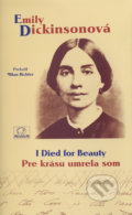 I Died for Beauty / Pre krásu umrela som - Emily Dickinson