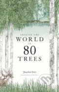 Around the World in 80 Trees - Jonathan Drori, Lucille Clerc (ilustrácie)