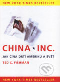 China, Inc. - Ted C. Fishman
