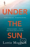 Under the Sun - Lottie Moggach
