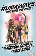 Runaways: Find Your Way Home - Rainbow Rowell, Kris Anka