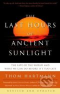 The Last Hours of Ancient Sunlight - Thom Hartmann