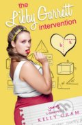 The Libby Garrett Intervention - Kelly Oram