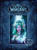 World of Warcraft: Kronika - Svazek 3 - Chris Metzen, Matt Burns, Robert Brooks
