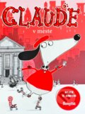 Claude v meste - Alex T. Smith