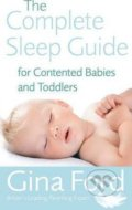 The Complete Sleep Guide For Contented Babies and Toddlers - Gina Ford