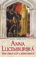 Anna Lucemburská - Hana Whitton