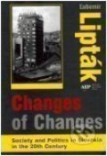 Changes of Changes - Ľubomír Lipták
