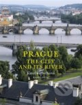 Prague: The City and Its River - Kateřina Bečková