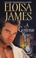 A Gentleman Never Tells - Eloisa James