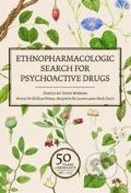 Ethnopharmacologic Search for Psychoactive Drugs (Volume1 and 2) -