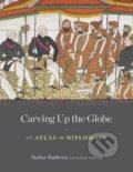 Carving Up the Globe - Malise Ruthven