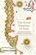 The Great Empires of Asia - Jim Masselos