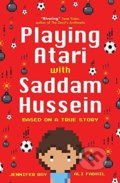 Playing Atari with Saddam Hussein - Jennifer Roy
