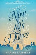 Now Let's Dance - Karine Lambert
