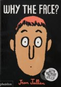 Why The Face? - Jean Jullien