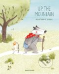 Up the Mountain - Marianne Dubuc