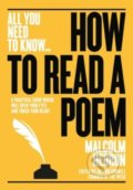 How to Read a Poem - Malcom Hebron