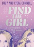 Find The Girl - Lucy Connell, Lydia Connell