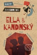 Ella & Kandinský - Mary Basson