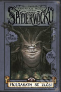 Kronika rodu Spiderwicků I/5: Mulgarath se zlobí - Holly Black, Tony DiTerlizzi