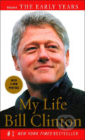 My Life: The Early Years - Bill Clinton