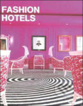 Fashion Hotels - Guy Dittrich