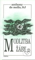 Modlitba žáby - Anthony de Mello