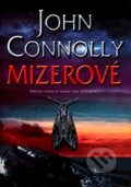 Mizerové - John Connolly