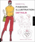 Essential Fashion Illustrations: Details - Maite Lafuente