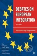Debates on European Integration - Mette Eilstrup-Sangiovanni